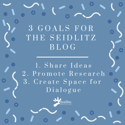 3 Goals for the Seidlitz Blog-2