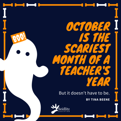 October is the Scariest Month of a Teacher's Year